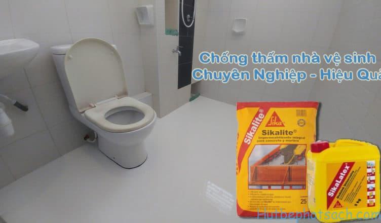 Chống thấm nhà vệ sinh hiệu quả bằng SIKA